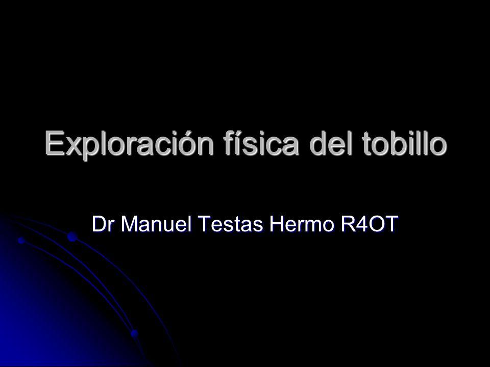 Exploración física del tobillo