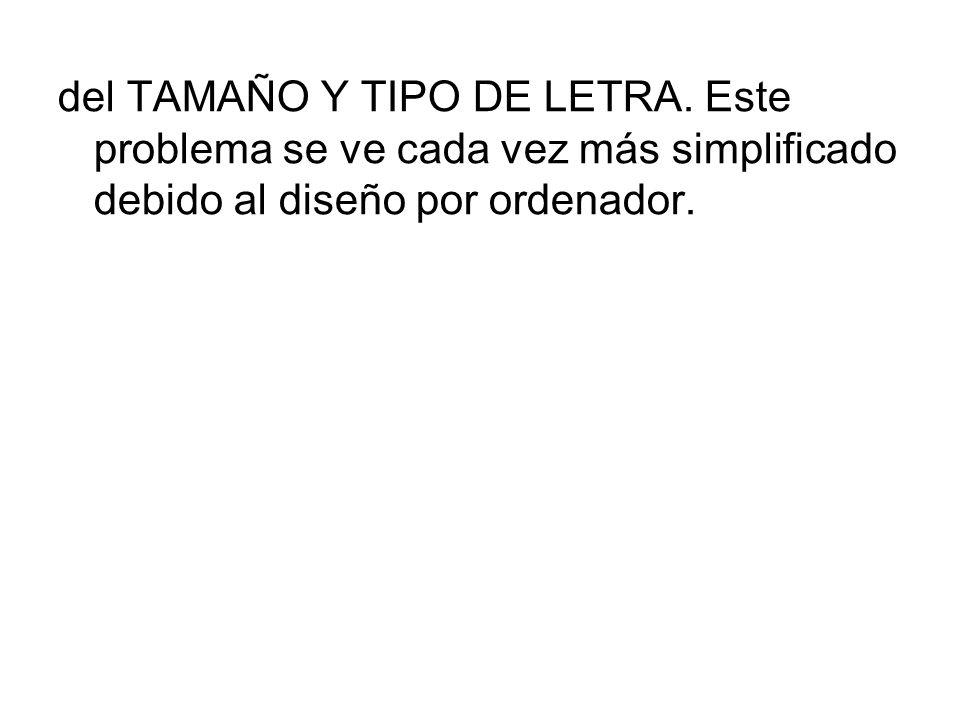 del TAMAÑO Y TIPO DE LETRA