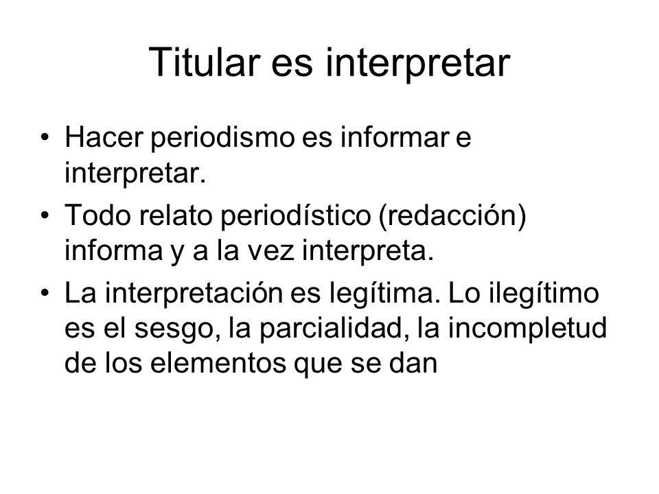 Titular es interpretar