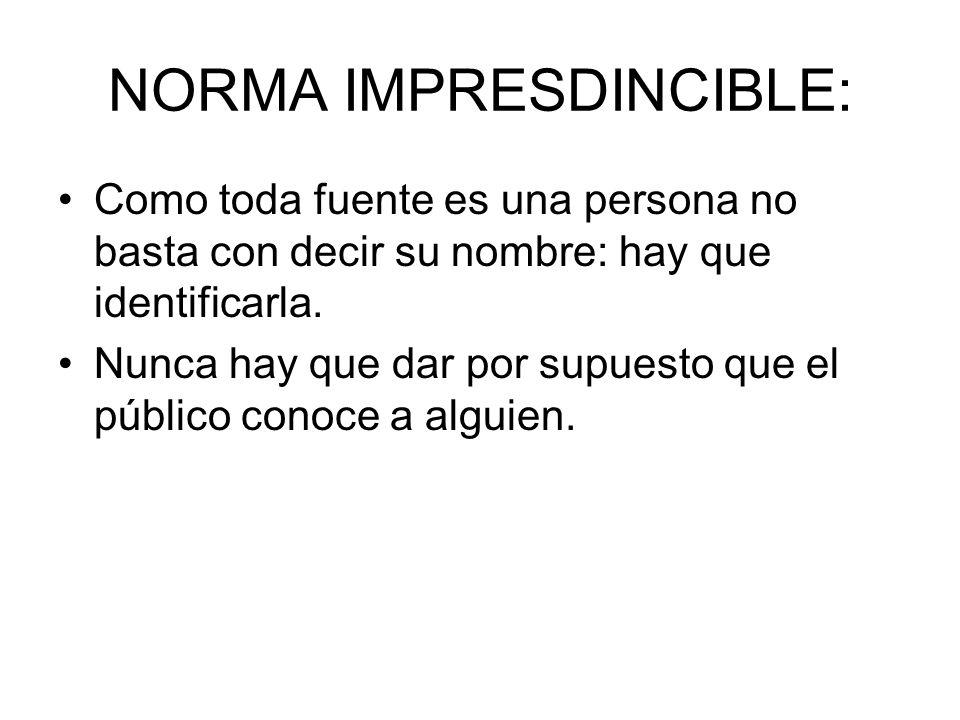 NORMA IMPRESDINCIBLE:
