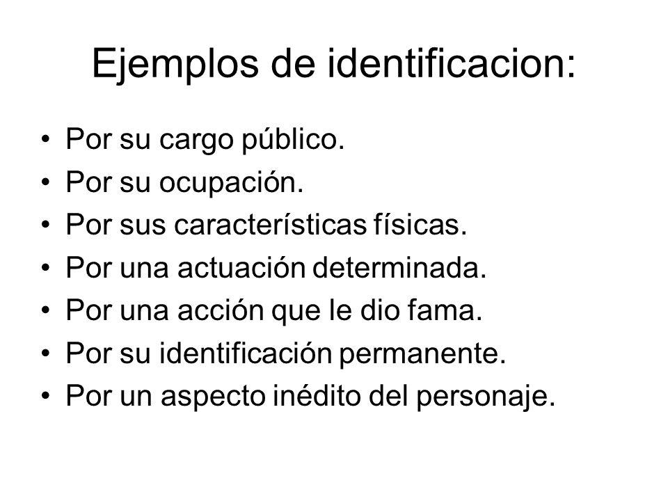 Ejemplos de identificacion: