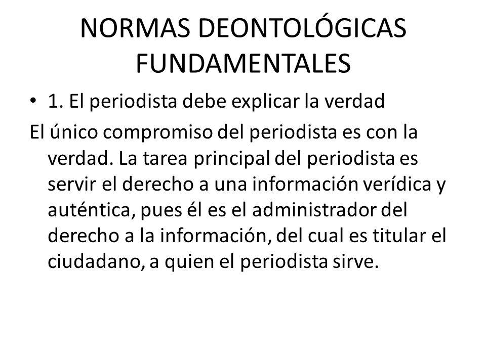 NORMAS DEONTOLÓGICAS FUNDAMENTALES