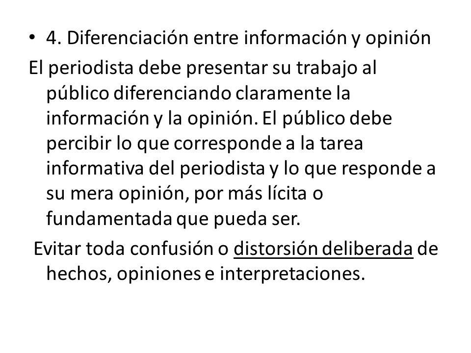 4. Diferenciación entre información y opinión