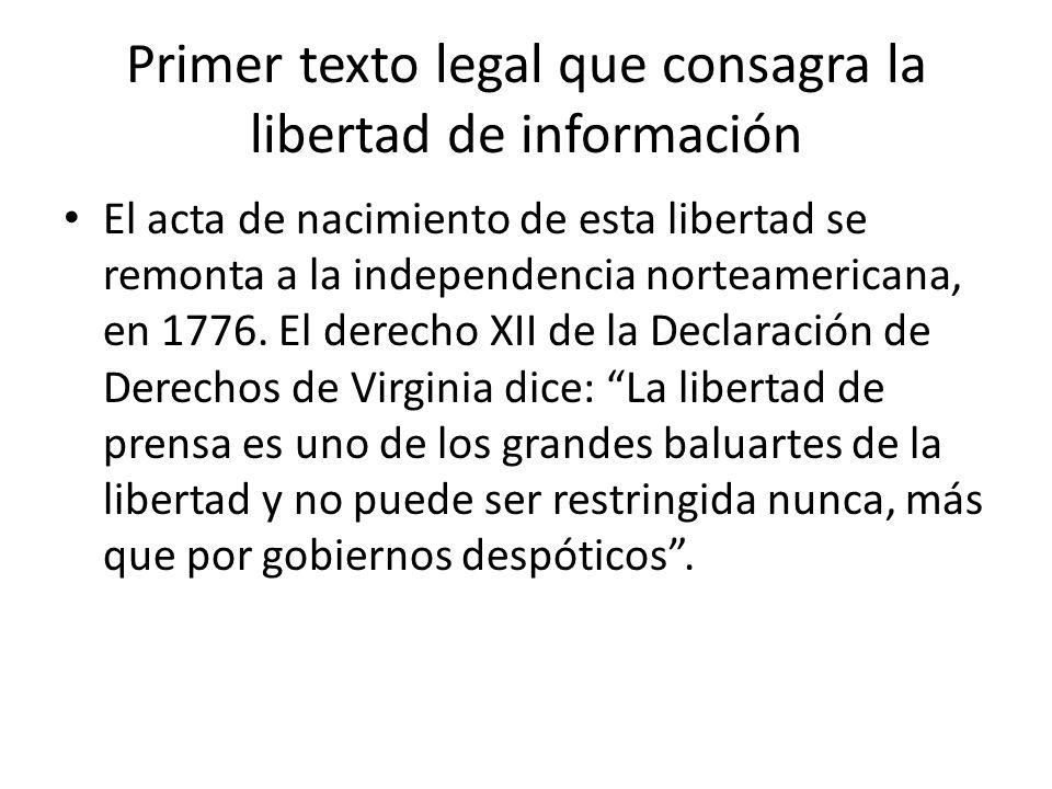 Primer texto legal que consagra la libertad de información