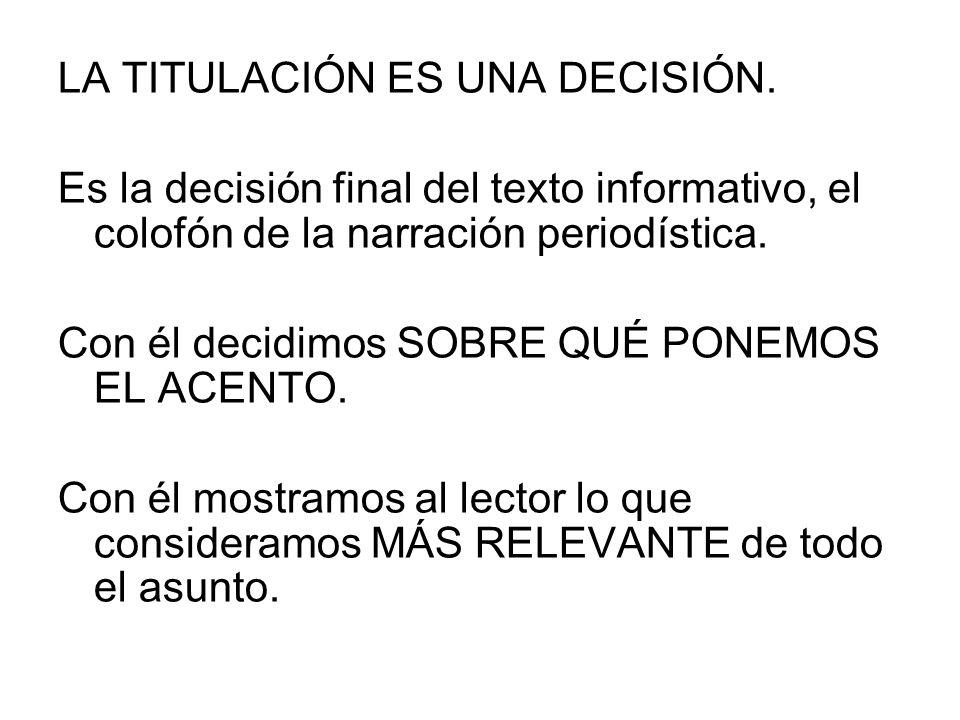 LA TITULACIÓN ES UNA DECISIÓN