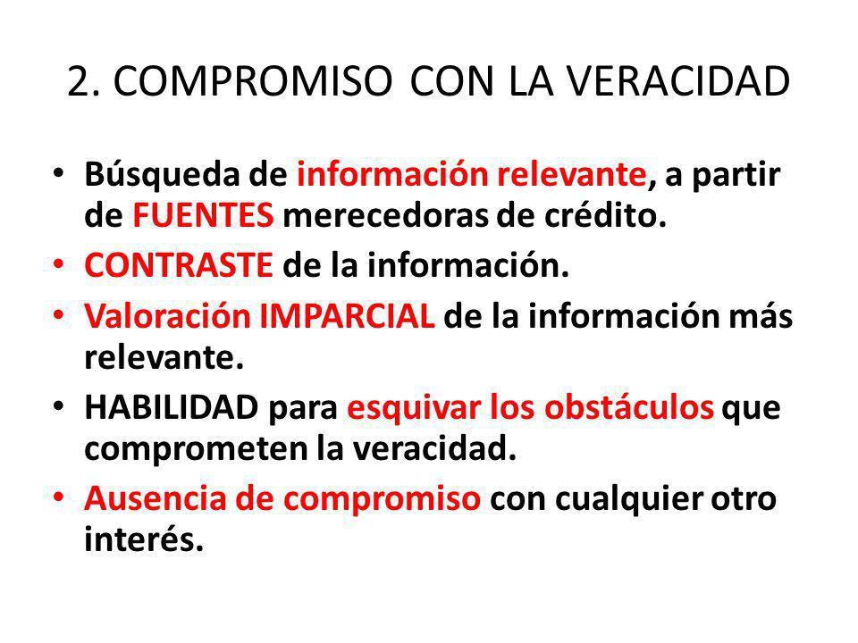 2. COMPROMISO CON LA VERACIDAD
