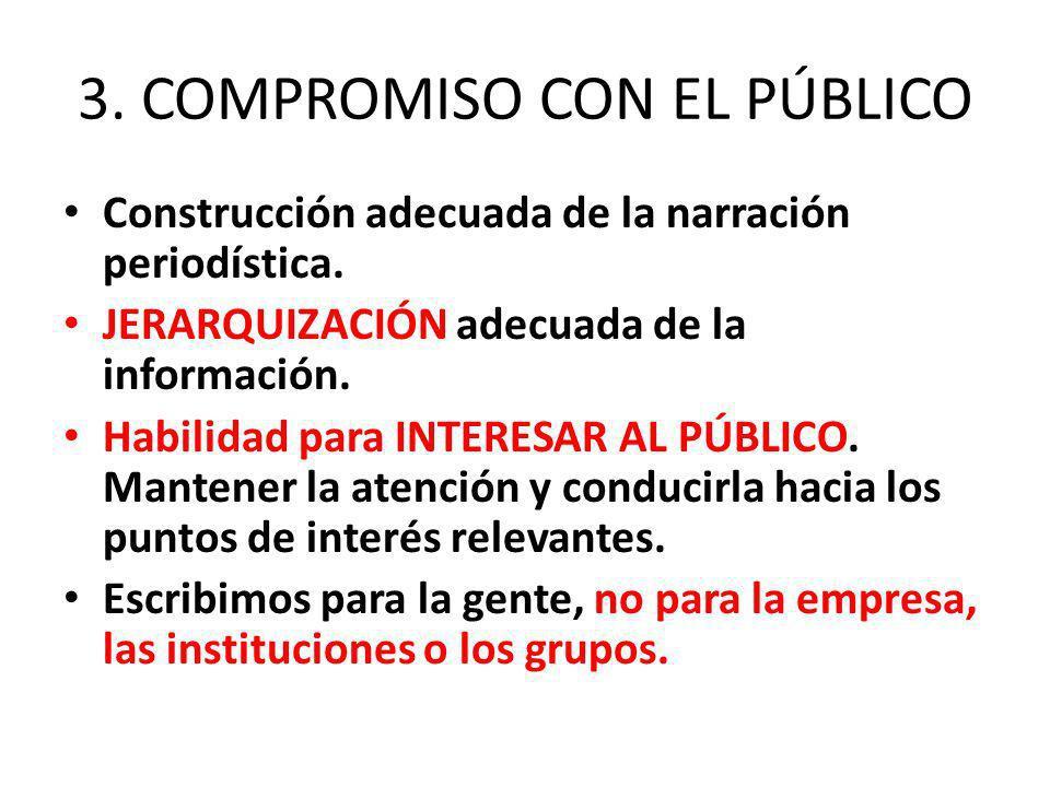 3. COMPROMISO CON EL PÚBLICO