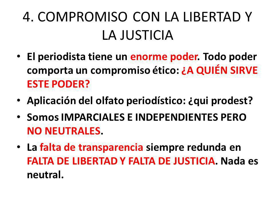 4. COMPROMISO CON LA LIBERTAD Y LA JUSTICIA