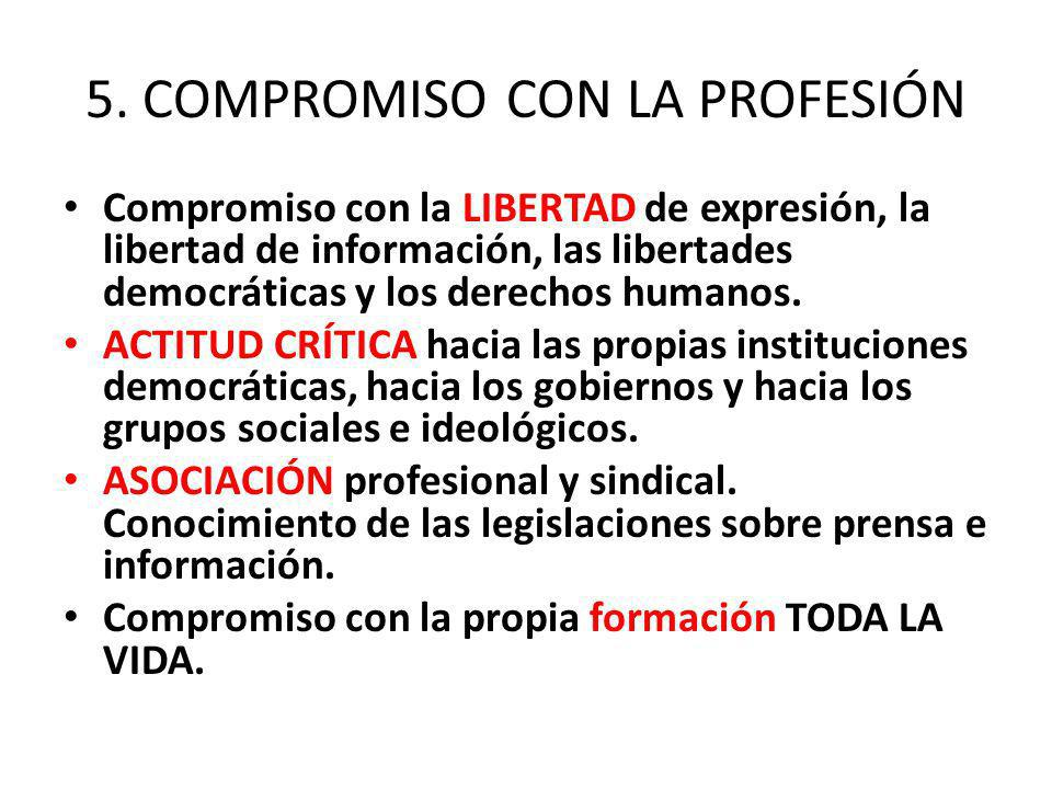 5. COMPROMISO CON LA PROFESIÓN