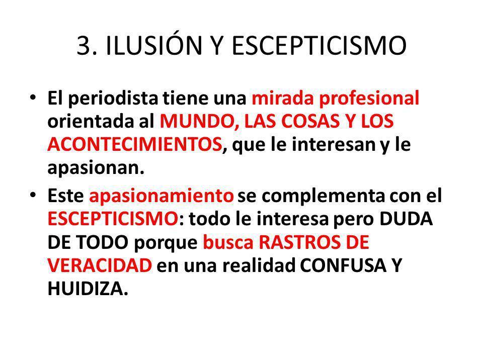3. ILUSIÓN Y ESCEPTICISMO