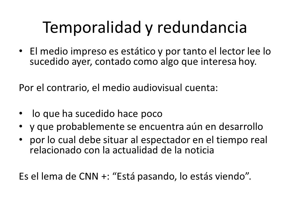 Temporalidad y redundancia