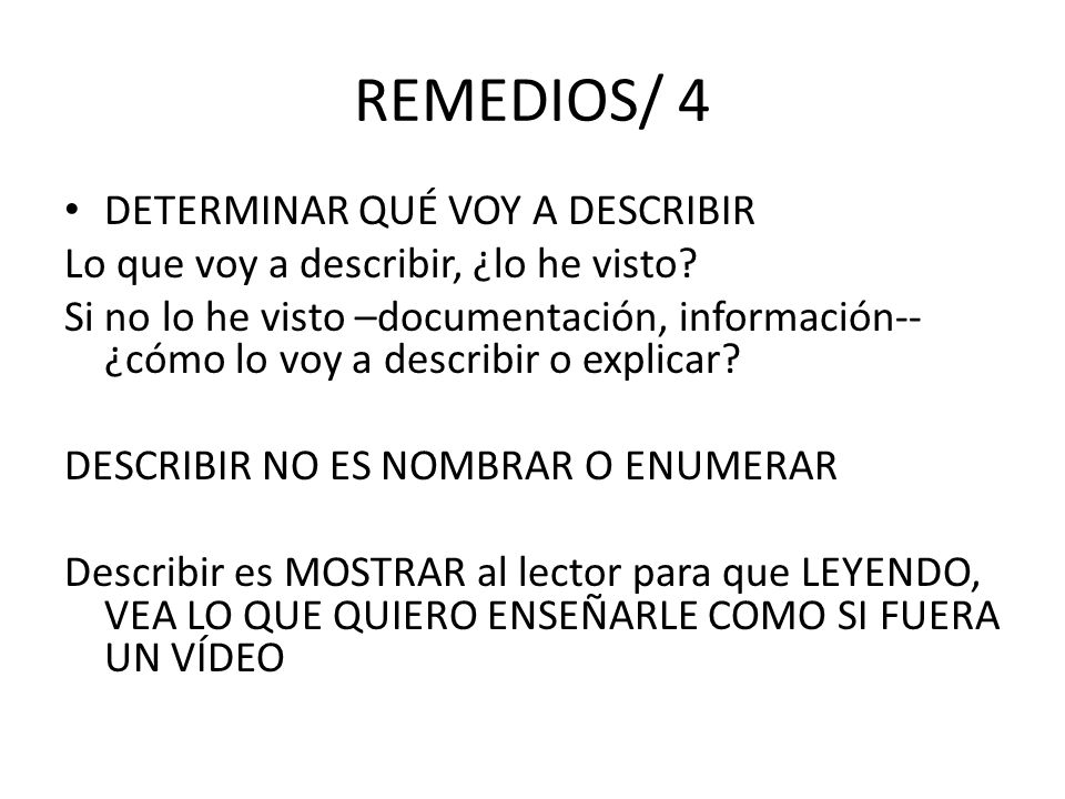 REMEDIOS/ 4 DETERMINAR QUÉ VOY A DESCRIBIR
