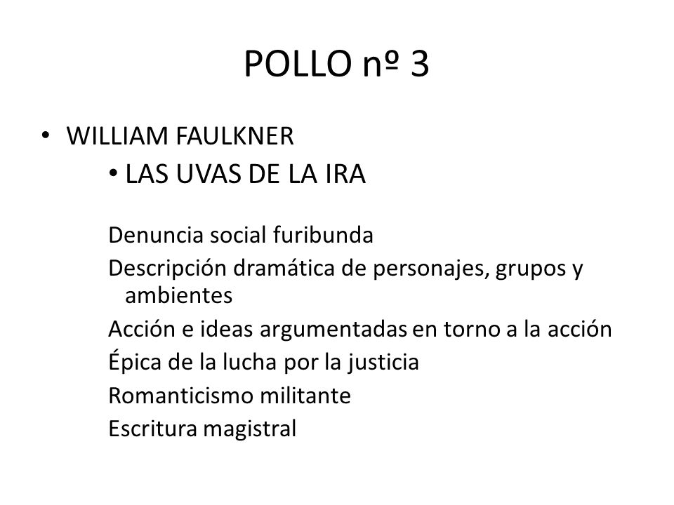 POLLO nº 3 LAS UVAS DE LA IRA WILLIAM FAULKNER