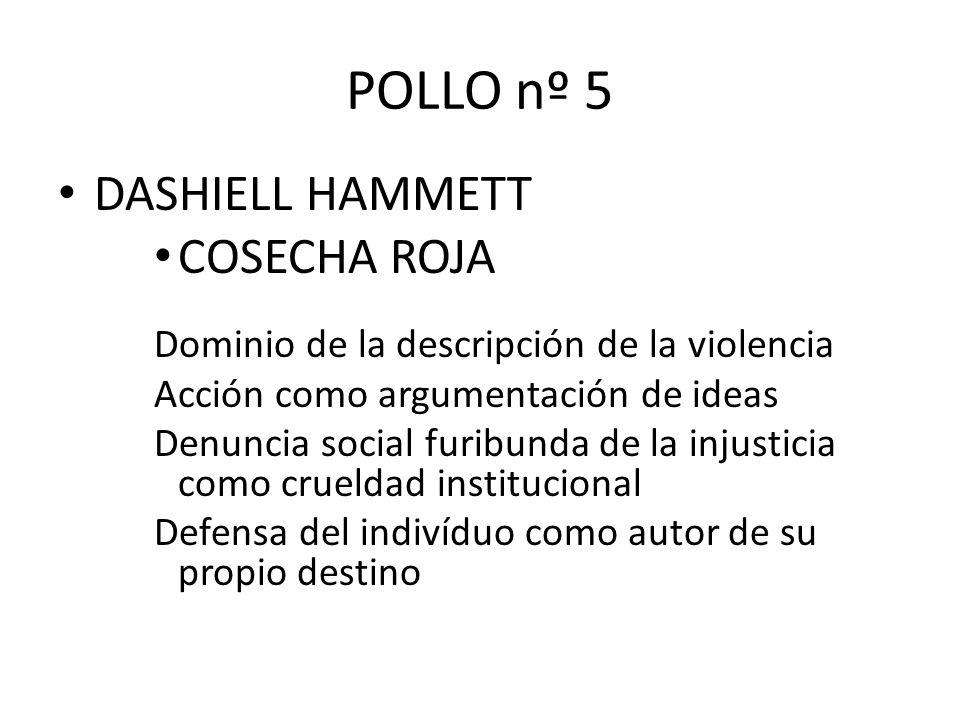 POLLO nº 5 DASHIELL HAMMETT COSECHA ROJA