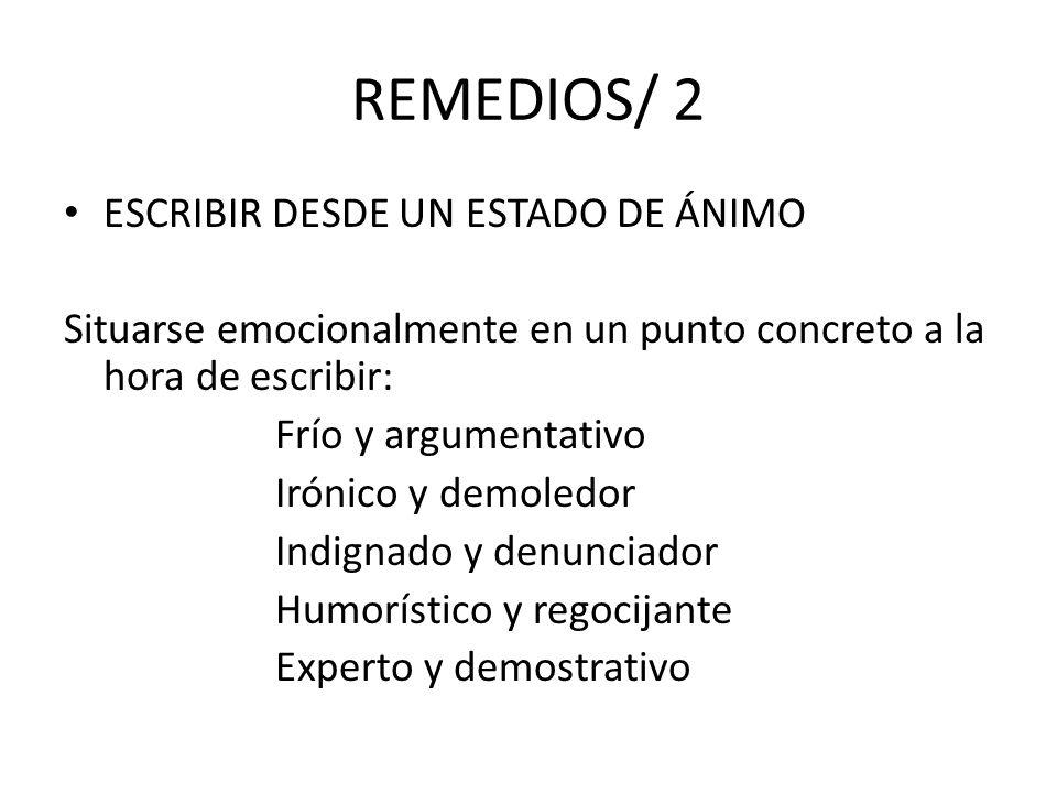 REMEDIOS/ 2 ESCRIBIR DESDE UN ESTADO DE ÁNIMO