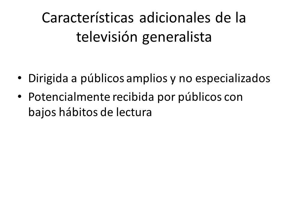 Características adicionales de la televisión generalista