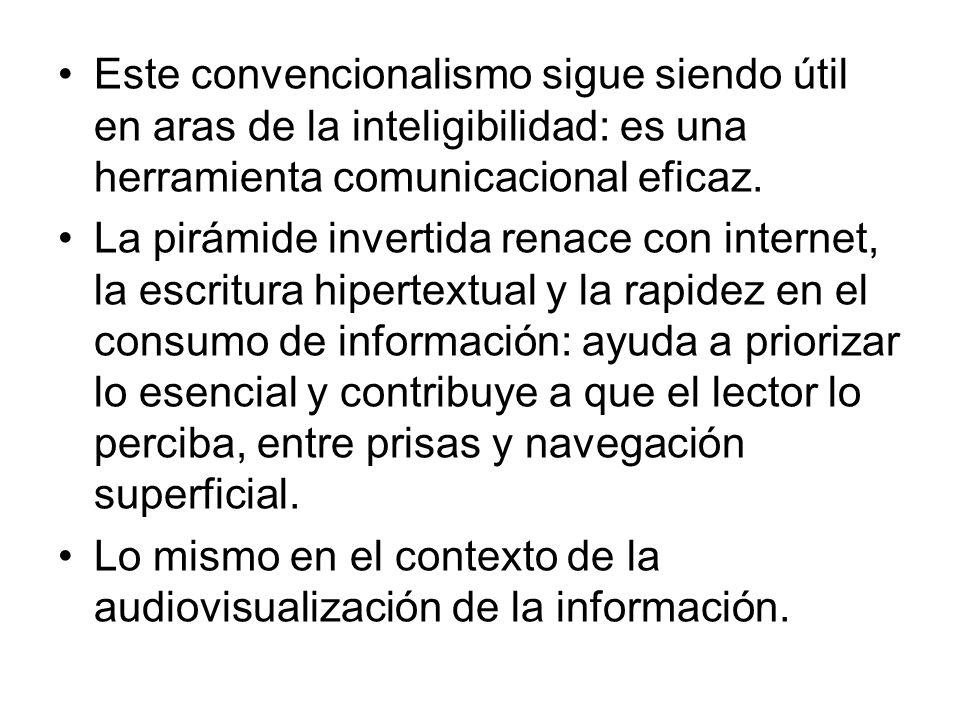 Este convencionalismo sigue siendo útil en aras de la inteligibilidad: es una herramienta comunicacional eficaz.