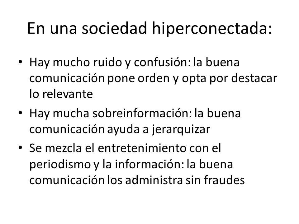 En una sociedad hiperconectada: