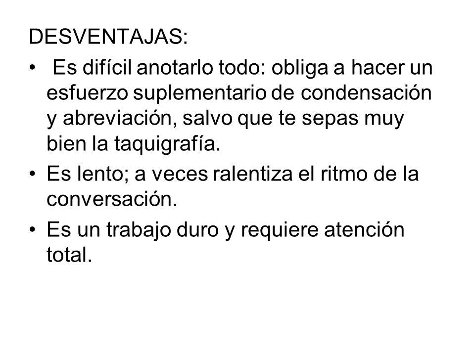 DESVENTAJAS: