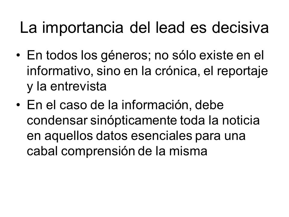 La importancia del lead es decisiva