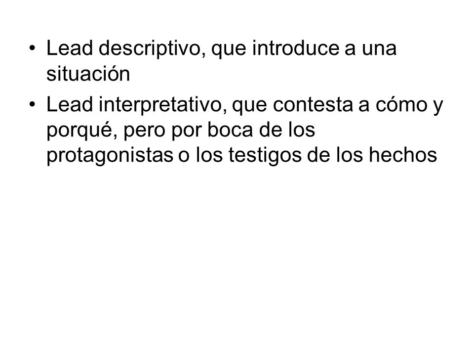 Lead descriptivo, que introduce a una situación