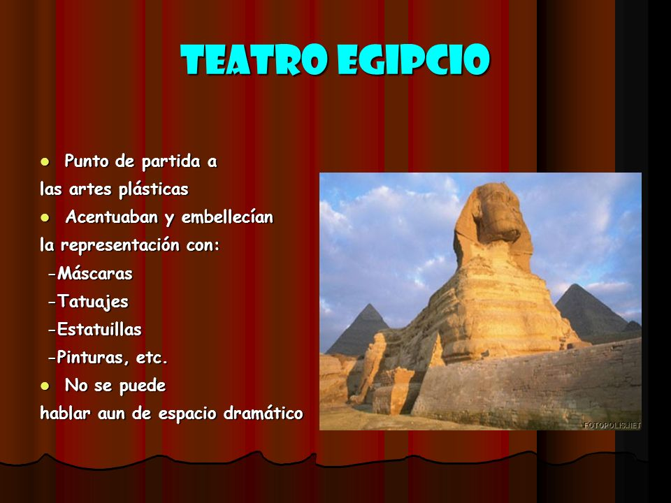 TEATRO EGIPCIO Punto de partida a las artes plásticas