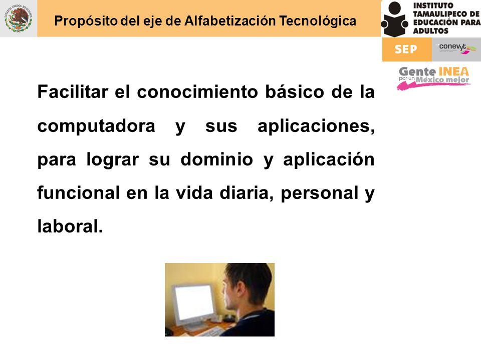 Propósito del eje de Alfabetización Tecnológica