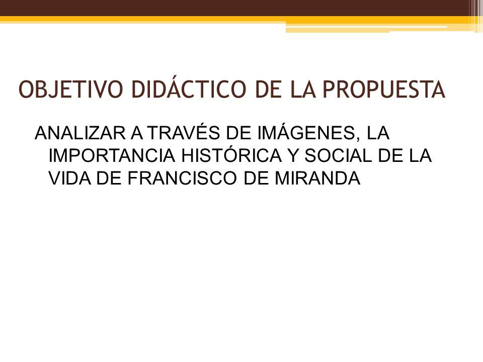 OBJETIVO DIDÁCTICO DE LA PROPUESTA