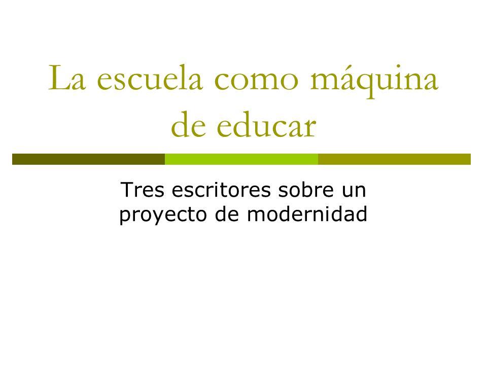 La escuela como máquina de educar