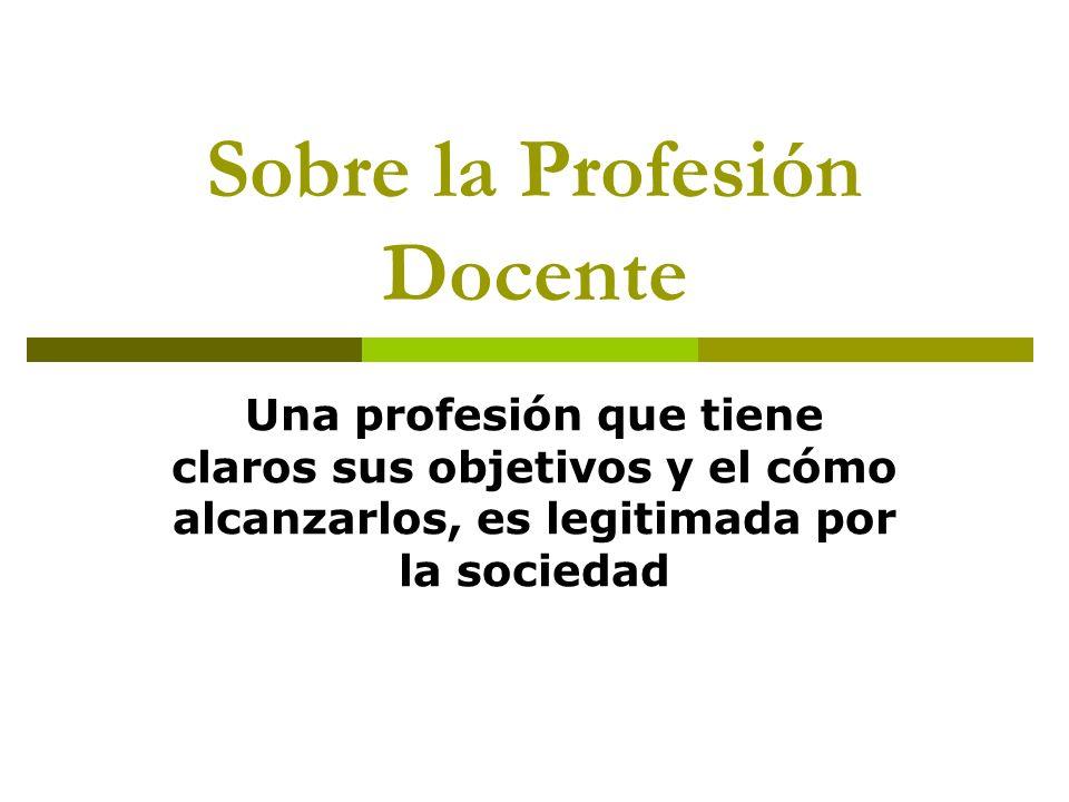 Sobre la Profesión Docente
