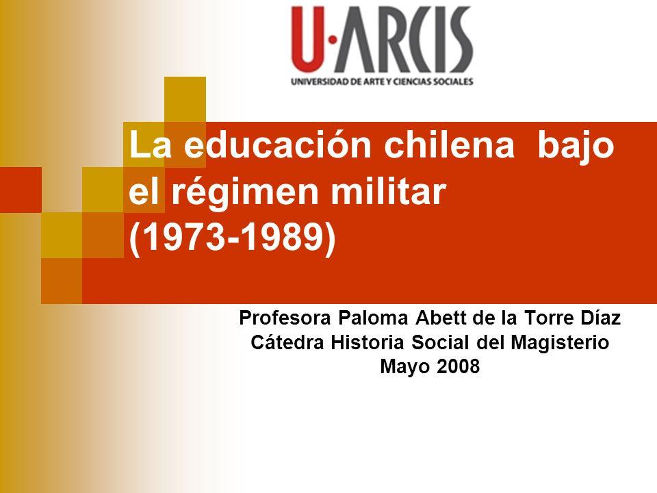 La educación chilena bajo el régimen militar (1973-1989)
