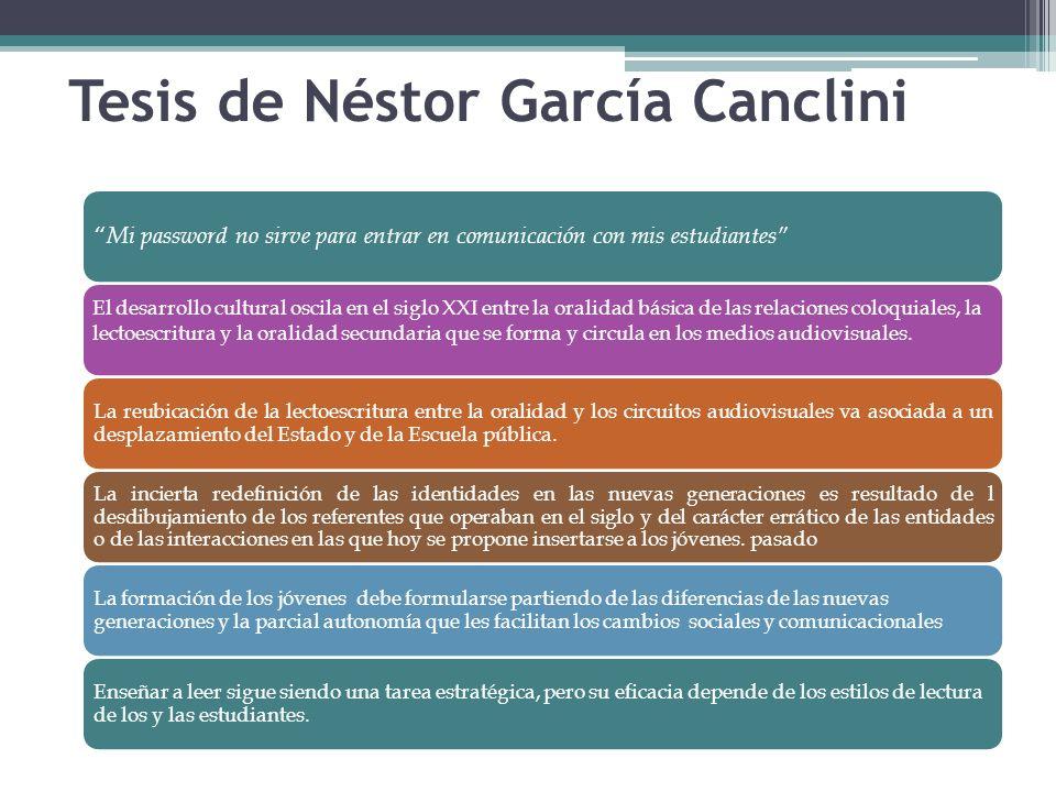 Tesis de Néstor García Canclini