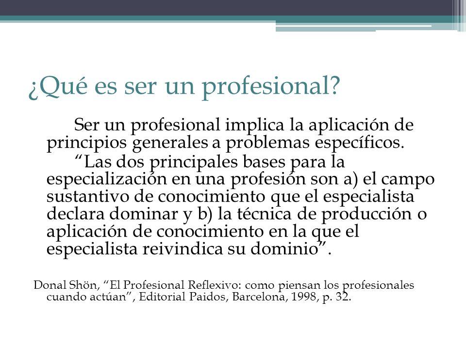 ¿Qué es ser un profesional