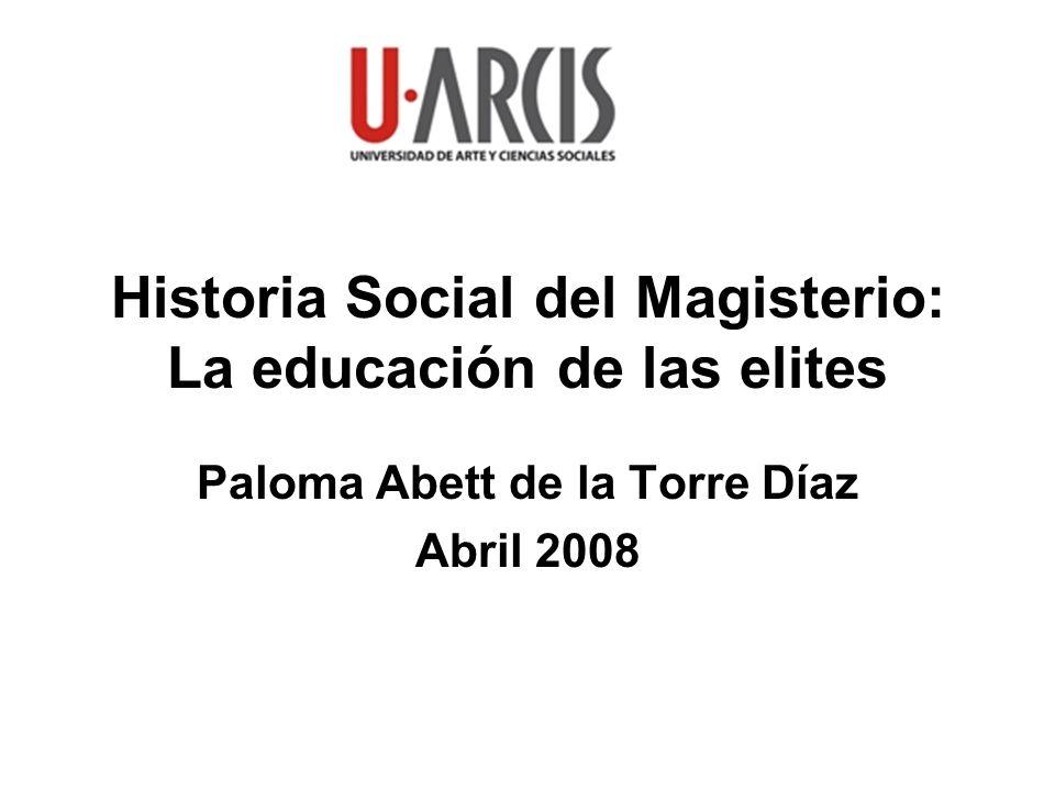 Historia Social del Magisterio: La educación de las elites