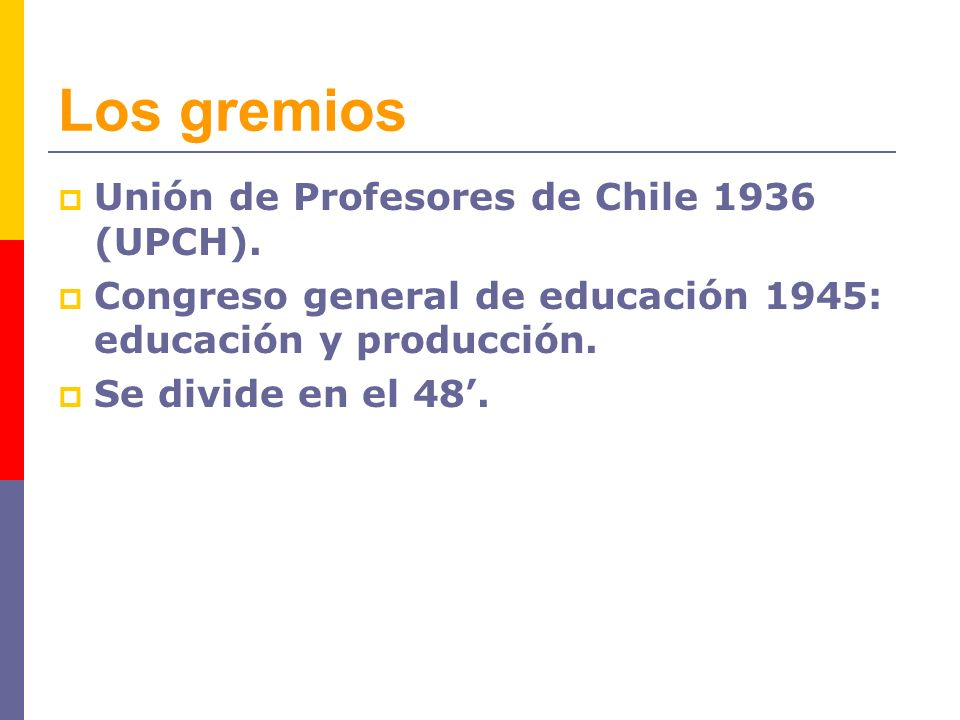 Los gremios Unión de Profesores de Chile 1936 (UPCH).
