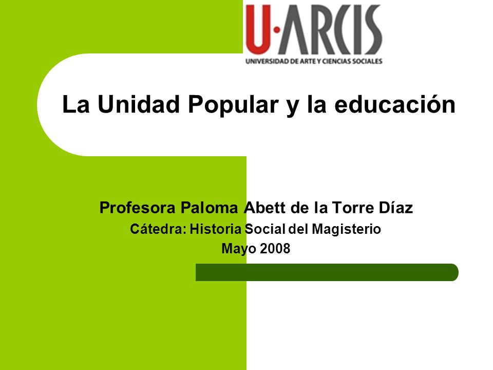 La Unidad Popular y la educación