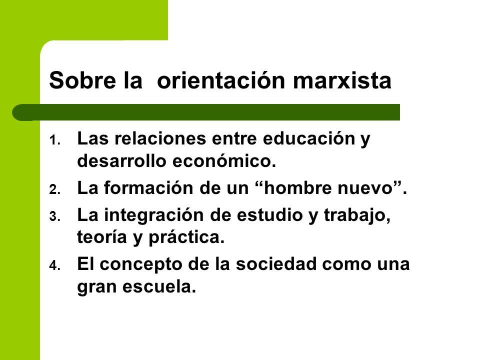 Sobre la orientación marxista