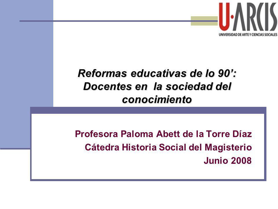 Reformas educativas de lo 90': Docentes en la sociedad del conocimiento