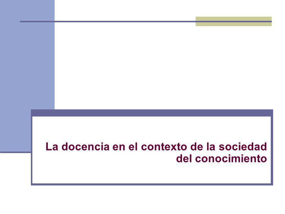 La docencia en el contexto de la sociedad del conocimiento