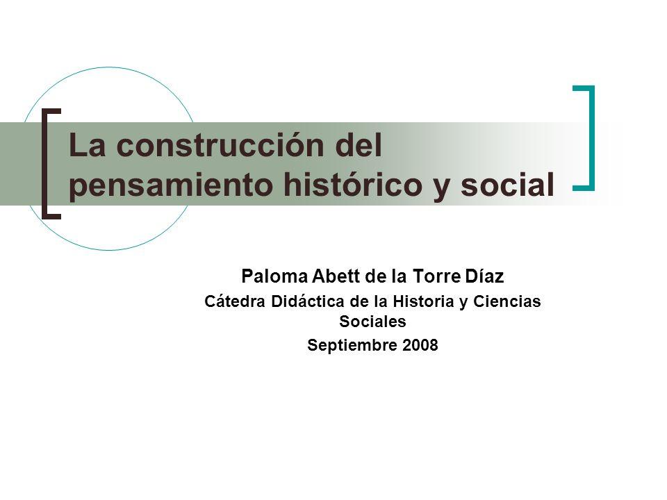 La construcción del pensamiento histórico y social