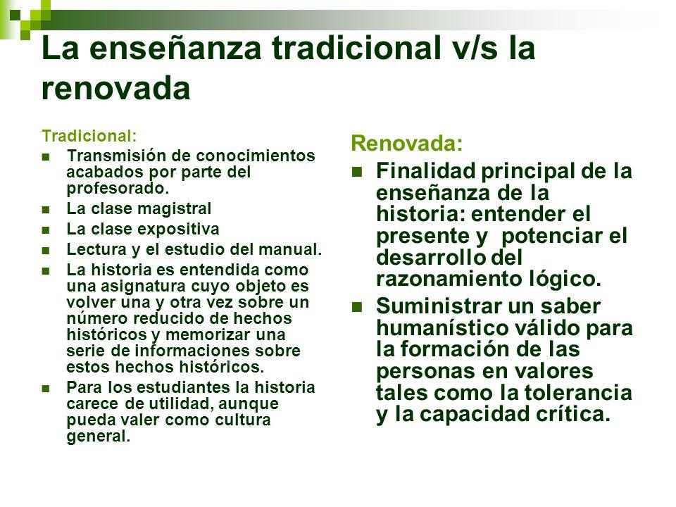 La enseñanza tradicional v/s la renovada
