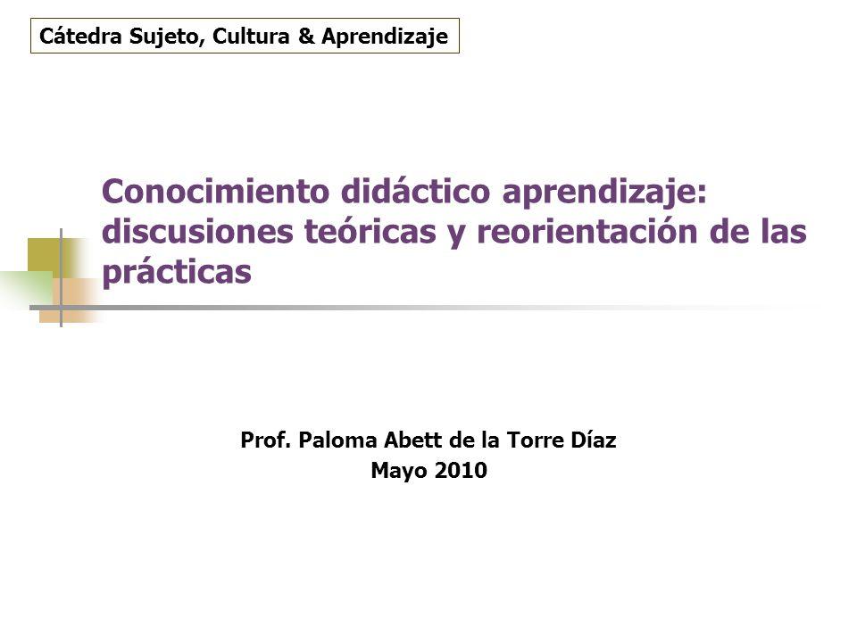 Prof. Paloma Abett de la Torre Díaz Mayo 2010