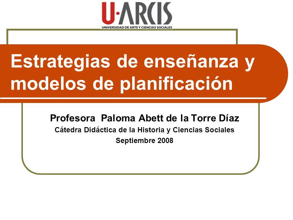 Estrategias de enseñanza y modelos de planificación