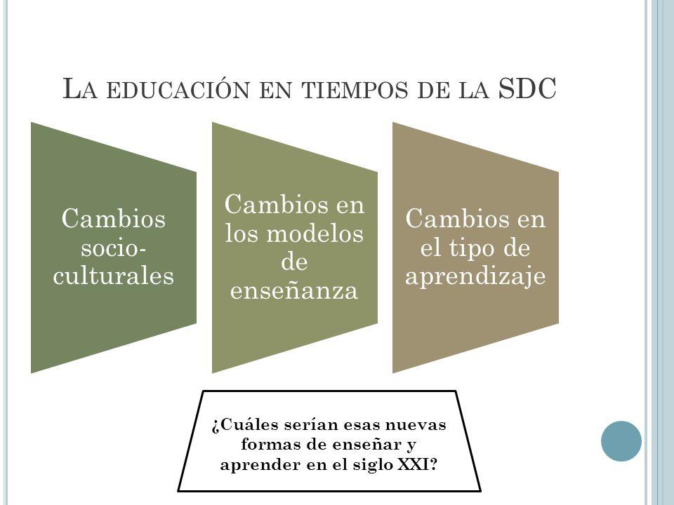 La educación en tiempos de la SDC