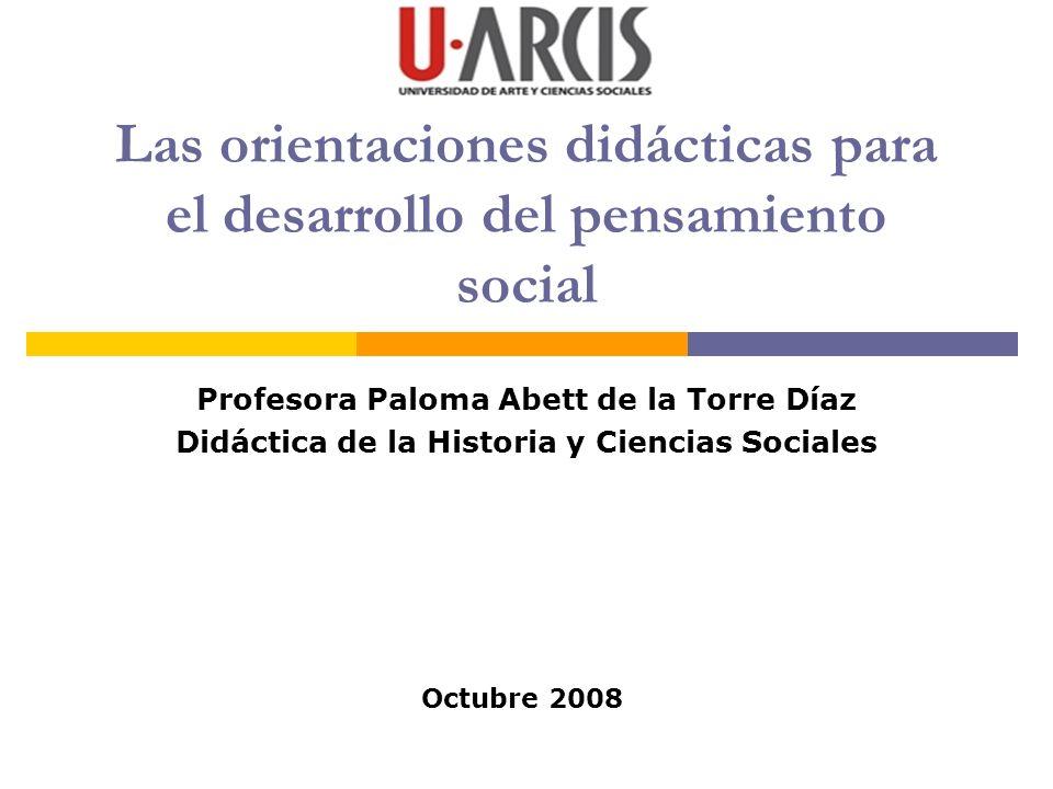 Las orientaciones didácticas para el desarrollo del pensamiento social