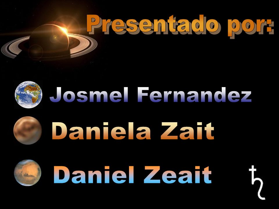 Presentado por: Josmel Fernandez Daniela Zait Daniel Zeait
