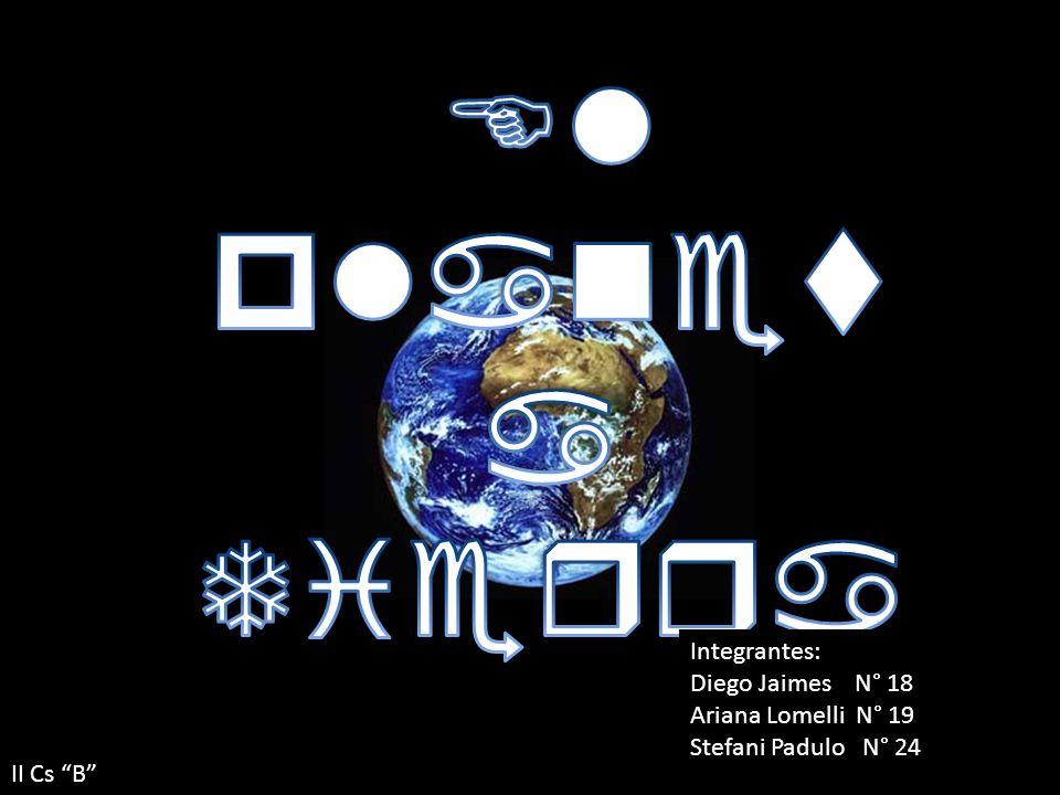 El planeta Tierra Integrantes: Diego Jaimes N° 18 Ariana Lomelli N° 19