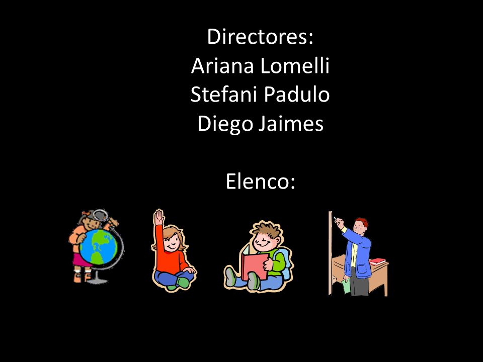 Directores: Ariana Lomelli Stefani Padulo Diego Jaimes Elenco: