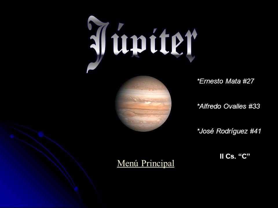 Júpiter Menú Principal *Ernesto Mata #27 *Alfredo Ovalles #33