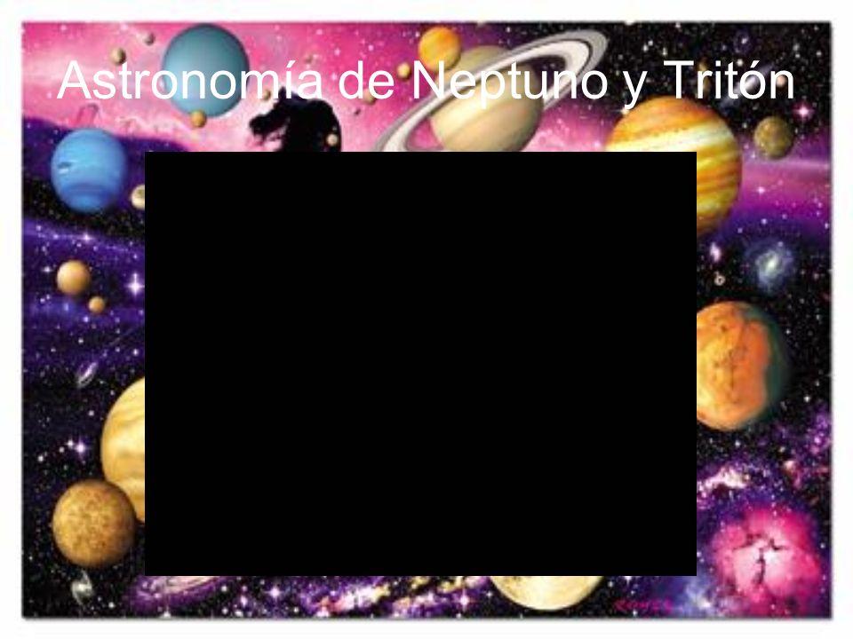 Astronomía de Neptuno y Tritón